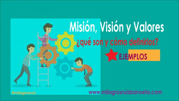 Misión, Visión y Valores de la empresa