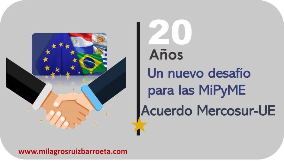 MiPyME-20-años-acuerdo-comercial-mercosur-union-europea