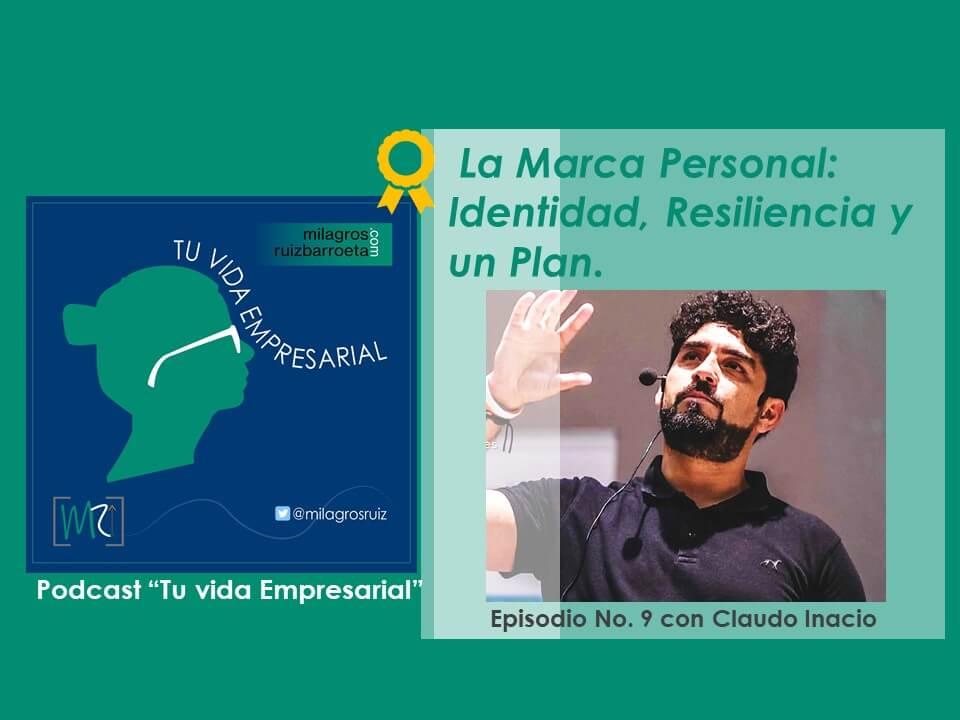 videoPodcast-tu-vida-empresarial-Marca-personal-claudio-inacio