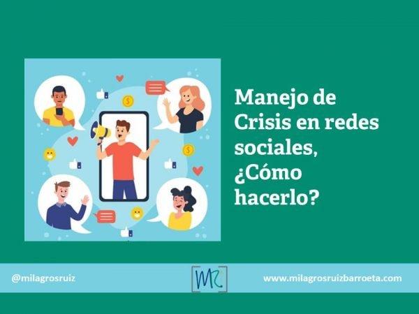 Manejo De Crisis En Redes Sociales Cómo Hacerlo Milagros Ruiz Barroeta